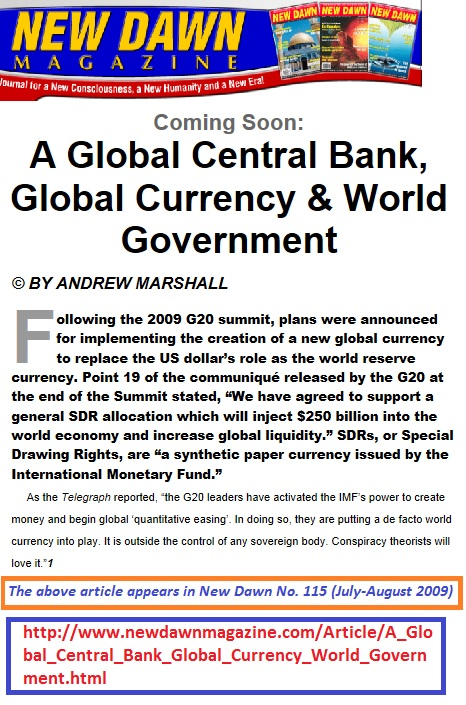 http://www.newdawnmagazine.com/Article/A_Global_Central_Bank_Global_Currency_World_Government.html