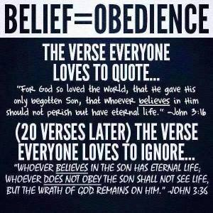 Believe =obedience